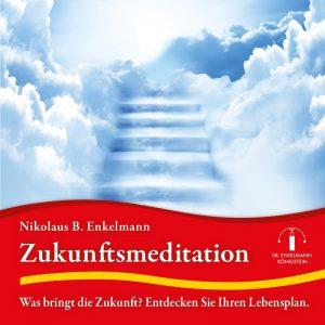 Abbildung CD-Cover Zukunftsmeditation