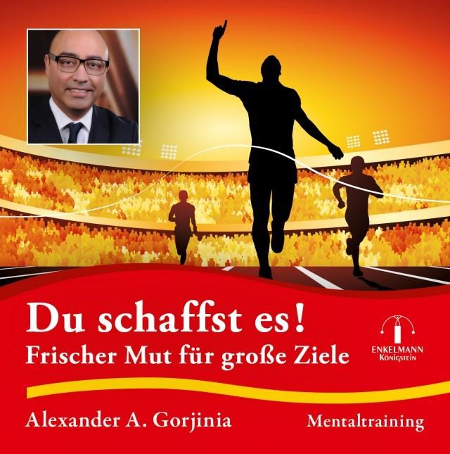 CD-Cover Alexander A. Gorjinia Du schaffst es