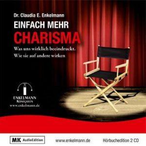 Cover Hörbuch Claudia Enkelmann Einfach mehr Charisma