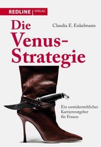 Claudia Enkelmann: Die Venus-Strategie