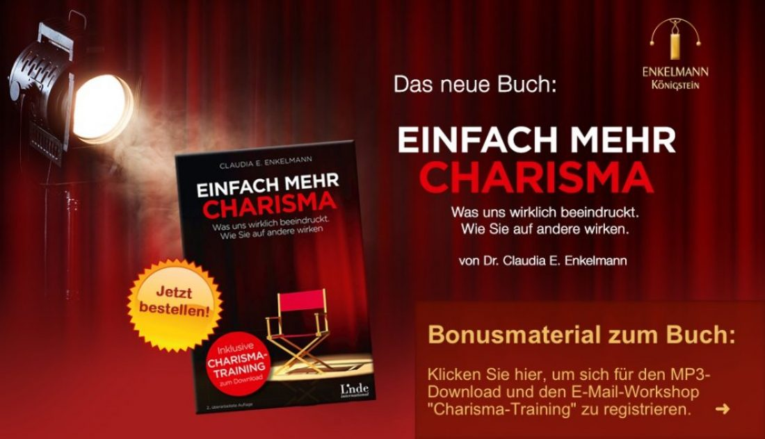 Einfach mehr Charisma – das neue Buch von Claudia E. Enkelmann