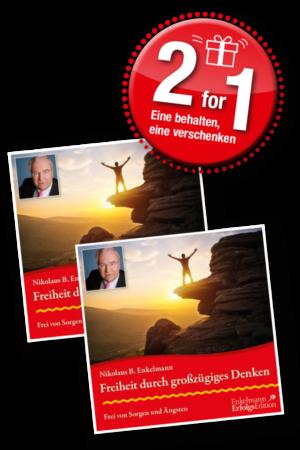 Freiheit durch großzügiges Denken - 2 for 1 - für Abonnenten